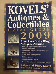 Kovels' Antiques And Collectibles Price Guide 2009 America's Bestselling......