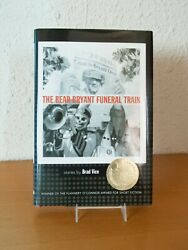 The Bear Bryant Funeral Train By Brad Vice, Flannery O'connor Award Winner