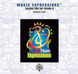 Music Expressions™ Grade 6 Middle School 1 Lesson Cds