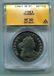 1798 Draped Bust Heraldic Eagle Silver Dollar Anacs Vf 30 Details Cleaned Nice