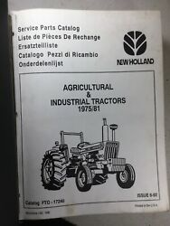 Ford, New Holland Agriculture And Industrial Tractors 1975-1981 Parts Manual