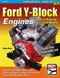 Ford Y-block 239 256 272 292 312 Engines How To Rebuild And Modify Book