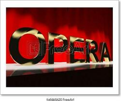 Opera Word On Stage Art Print / Canvas Print. Poster, Wall Art, Home Decor
