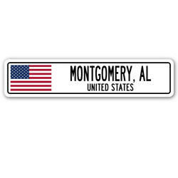 Montgomery Al United States Street Sign American Flag City Country Gift