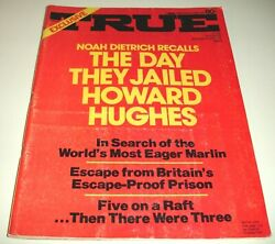 True June 1972the Day They Jailed Howard Hughes By Noah Dietrichleo Durocher