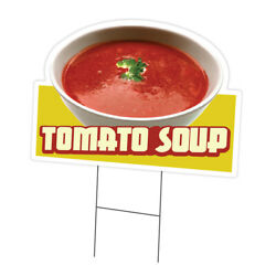 Tomato Soup Die Cut Yard Sign And Stake Outdoor Plastic Coroplast Window