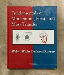 Fundamentals Of Momentum Heat And Mass Transfer 5th Ed. By Welty Wicks Wilson