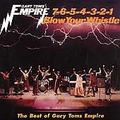 Toms Gary 7654321 Blow Your Whistle Best Of Gary Toms Empire Very Good Audi