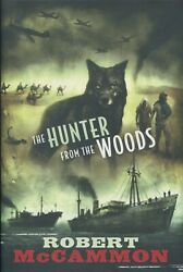 Mccammon The Hunter From The Woods Sequel To Wolf's Hour Limited Signed Subpress