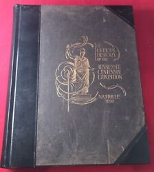 Herman Justi / Official History Of The Tennessee Centennial Exposition 1st 1898