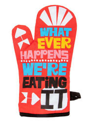 Whatever Happens Funny Oven Mitt By Blue Q Cotton Novelty Christmas Gift