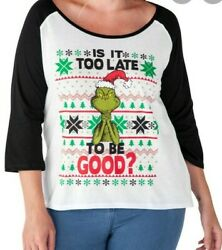 Dr Seuss Grinch Christmas Shirt 3 4 Sleeves quot;Is it too late to be Good? Women XL $11.99