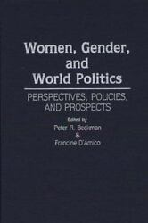Women Gender And World Politics Perspectives Policies And Prospects