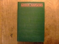Green Mansions By W. H. Hudson 1919 Early Printing