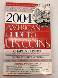 2004 American Guide To Us Coins Charles F French Fireside Book