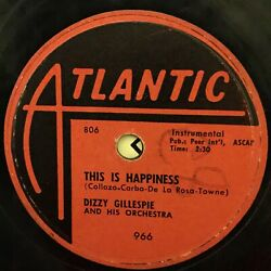 Dizzy Gillespie This Is Happiness Love Is Here To Stay Vg Atlantic 966 Rare 78