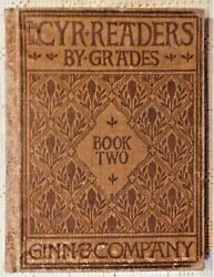Antique 1903 Edition - Cyr Readers By Grades - Book Two - Ginn And Company
