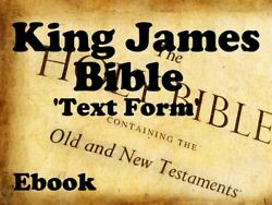 The Holy Bible 1611 King James Version In Text Form Readable Christ Religion