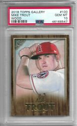 2018 Topps Gallery Wood 100 Mike Trout Graded Psa 10 Gem Mint Pop. 3 Rare
