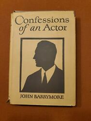 Confessions Of An Actor John Barrymore Signed 1926 H/c First Edition W/dj Rare