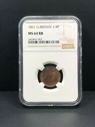1861 Great Britain Farthing 1/4 Penny. Ngc Ms 64 Rb.