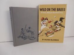 Two Inscribed Mccormick First Editions - Fielderand039s Choice And Wild On The Bases