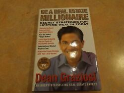 Be A Real Estate Millionaire By Dean Graziosi Bestselling Real Estate Expert