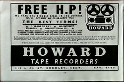 Howard Tape Recorders Bromley. Guarantee You The Best Terms Vintage Advert 1961