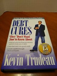 Debt Cures They Don't Want You To Know About - Hardcover - Very Good
