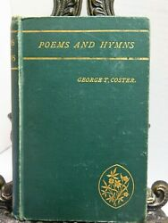 Signed Original 1860 Poems And Hymns By Christian George T Coster Poetry Lyrics