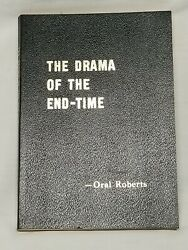 The Drama Of The End-time - Oral Roberts - 1963 Tulsa Published 1st Edition
