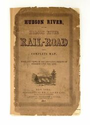Hudson River And The Hudson River Railroad With Complete Map And Wood Cut 1851