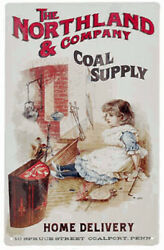 Tin Sign Northland And Company Coal Supply Home Delivery Coalport Penn