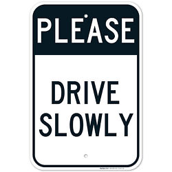 Drive Slow Sign Board