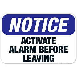 Activate Alarm Before Leaving Sign Osha Notice Sign