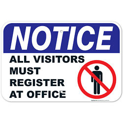 Notice All Visitors Must Register At Office Sign,