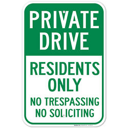 Private Drive Sign No Trespassing No Soliciting Residents Only Sign