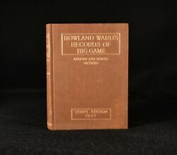 1935 Rowland Wardand039s Records Of Big Game African And Asiatic Sections 10th Ed ...