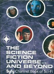 Science Fiction Universe And Beyond Syfy Channel Book Of Sci-fi / Hc Dj Illus
