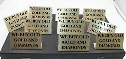 Lot 10 We Buy Gold And Diamonds Signs Pawn Shop Jewelry Counter Display Showcase