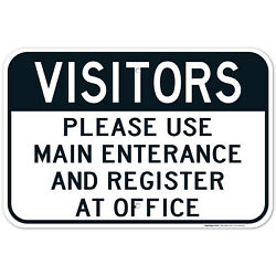 Visitors Use Main Entrance And Register At Office