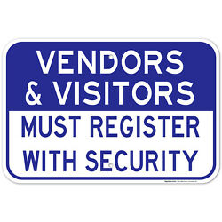 Vendors And Visitors Register With Security Sign,