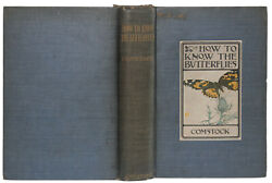 John Henry And Anna Botsford Comstock How To Know The Butterflies 1904 Signed 1st