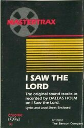 Dallas Holm I Saw The Lord -11210 Cassette Tape
