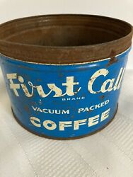 Vintage Coffee Can Tin First Call Blue No Lid