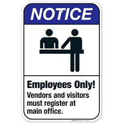 Employees Only Vendors And Visitors Must Register At Main Office Ansi Notice