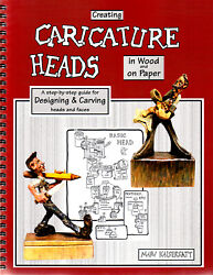 Creating Caricature Heads By Marv Kaisersatt Wood Carving Whittling Best Book