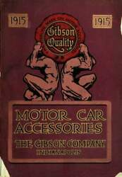 The Gibson Company Motor Car Accessories And Tires 1915 Catalogue