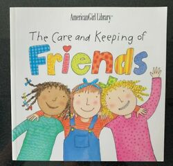 The Care And Keeping Of Friends By Pleasant Company Staff