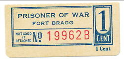 Usa Wwii Pow Camp Chits Nc-5-1-1b Ft. Bragg 1 Cent German Prisoners Of War